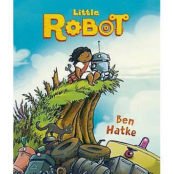 Lilla roboten av Ben Hatke - 9781626720800 bok
