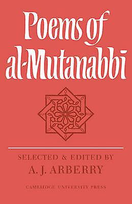 Poems of AlMutanabbi by A. J. Arberry