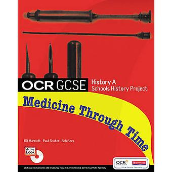 GCSE OCR A SHP - Medicine Through Time Student Book by Paul Shuter - N