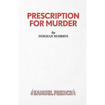 Prescription pour meurtre par Norman Robbins - livre 9780573113383