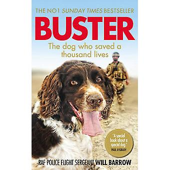 Buster - The dog who saved a thousand lives by Will Barrow - Isabel Ge