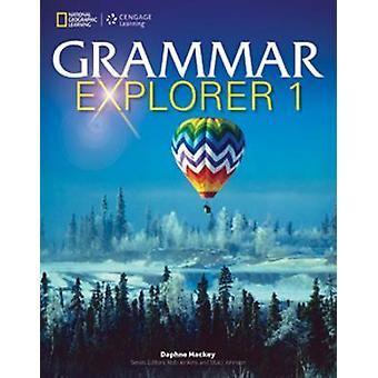 Grammar Explorer 1 - Student Book (Student Manual/Study Guide) by Daph