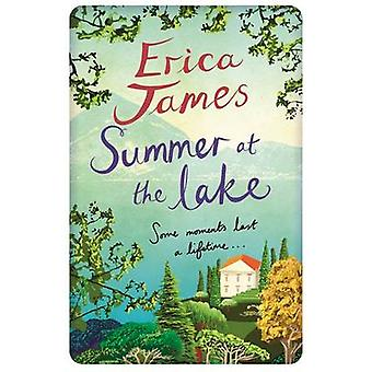 Summer at the Lake by Erica James - 9781409145974 Book