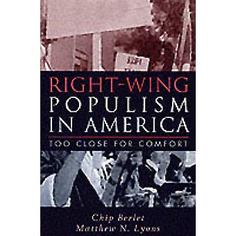 Right-Wing Populism in America - Too Close for Comfort by Chip Berlet