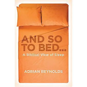 E così a letto... - una visione biblica del sonno da Adrian Reynolds - 97817