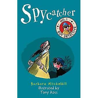 Spycatcher (No. 1 Boy Detective) by Spycatcher (No. 1 Boy Detective)