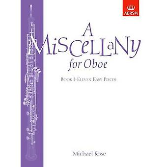 A Miscellany for Oboe - Book I - Eleven Easy Pieces by Michael Rose -