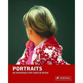 Portraits - 50 toiles vous devez savoir par Brad Finger - 978379134980