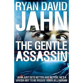 The Gentle Assassin (Main Market Ed.) by Ryan David Jahn - 9780230757