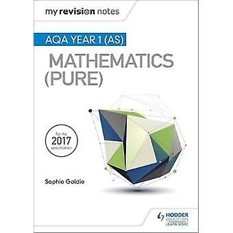 My Revision Notes - AQA Year 1 (AS) Maths (Pure) by Sophie Goldie - 97