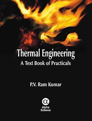 Thermal Engineering - A Text Book of Practicals by P. V. Ram Kumar - 9