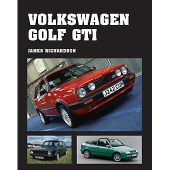 Volkswagen Golf GTI von James Richardson - 9781847970480 Buch