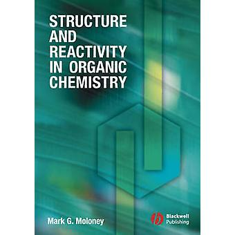 Struttura e reattività in chimica organica di Mark G. Moloney - 97