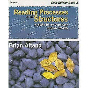 Reading Processes and Structures, Split Ed., Book 2: A Skills-Based American Culture Reader, Vol. 2