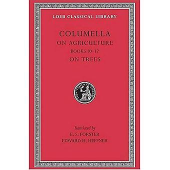 De Re Rustica: Bks.X-XII v. 3 (Loeb Classical Library)