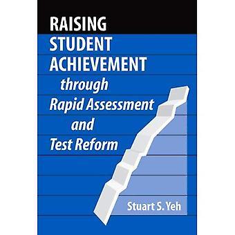 Att öka Student prestation genom snabb bedömning och Test Reform