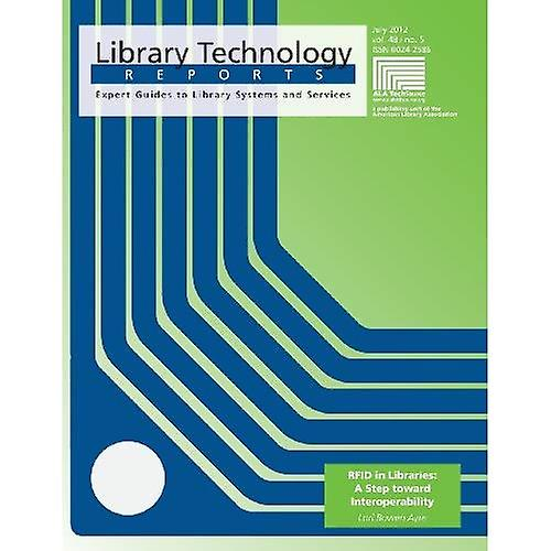 RFID in Libraries  A Step Toward Interoperability (Library Technology Reports)