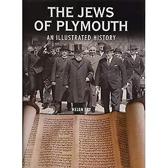 The Jews of Plymouth: An Illustrated History
