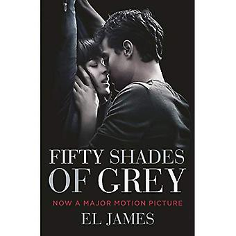 Fifty Shades of Grey: (Movie tie-in edition): Book one of the Fifty Shades Series - Fifty Shades