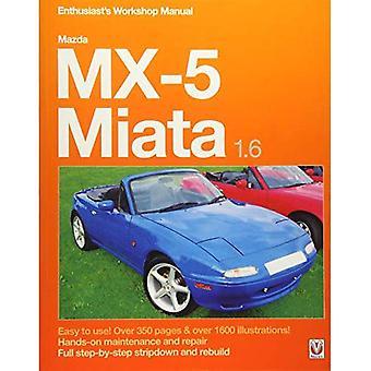 Manuel d'atelier de l'amateur de Mazda Miata MX-5 1.6