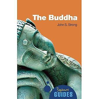 Le Bouddha: Un Guide pour débutants