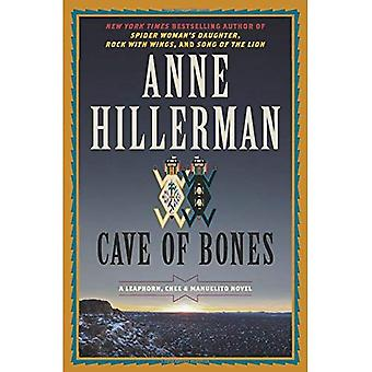 Cave Of Bones (A Leaphorn,� Chee and Manuelito Novel)
