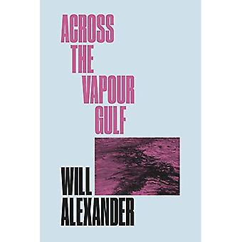 Across the Vapour Gulf (New Directions Poetry Pamphlets)