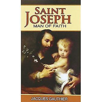 St. Joseph: Man of Faith