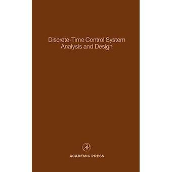 DiscreteTime kontrol systemanalyse og Design forskud i teori og anvendelser af Leondes & Cornelius T.