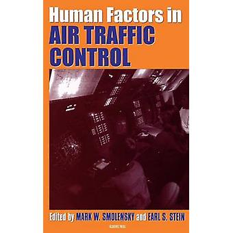 Human Factors in Air Traffic Control by Smolensky & Mark W.