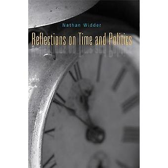 Reflections on Time and Politics by Widder & Nathan