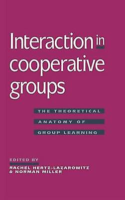 Interaction in Cooperative Groups by HertzLazarowitz & Rachel