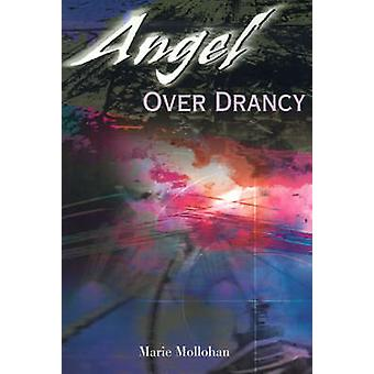 Angel Over Drancy by Mollohan & Marie
