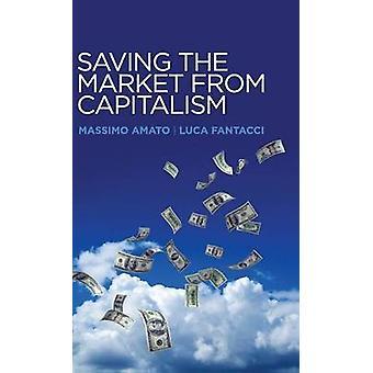 Redde markedet fra kapitalismen ideer til en alternativ finansiering af Amato & Massimo