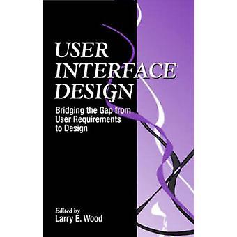User Interfacedesign von Holz & Larry E.