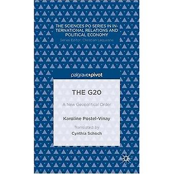 The G20 A New Geopolitical Order by PostelVinay & Karoline