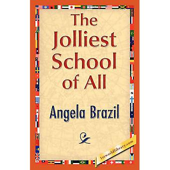 The Jolliest School of All by Brazil & Angela