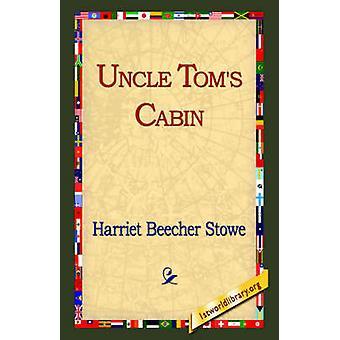 Uncle Toms Cabin door Stowe & Harriet Beecher