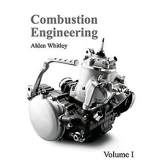 Combustion Engineering volym I av Whitley & Alden