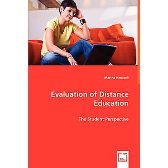 Evaluation of Distance Education by Henckell & Martha