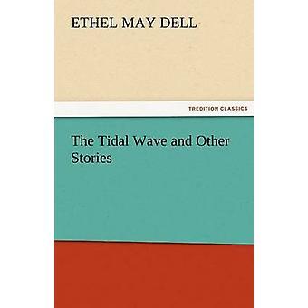 Flodvågen och andra berättelser av Dell & Ethel M. Ethel maj