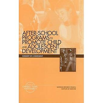 After-School Programs to Promote Child and Adolescent Development - Su