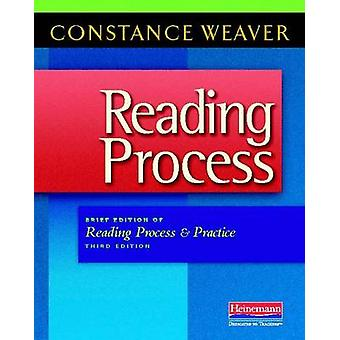 Reading Process - Brief Edition of Reading Process and Practice (3rd)
