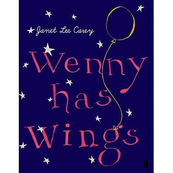 Wenny Has Wings (Main) by Janet Lee Carey - 9780571223534 Book