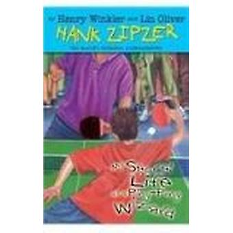 My Secret Life as a Ping-Pong Wizard by Henry Winkler - Lin Oliver -