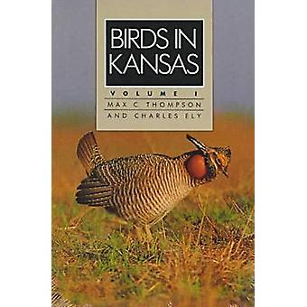 Birds in Kansas by Max C Thompson - Charles A Ely - 9780893380274 Book