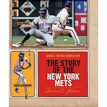 The Story of the New York Mets by Michael E Goodman - 9780898126464 B