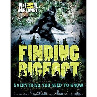 Finding Bigfoot - Everything You Need to Know by Animal Planet - Marth