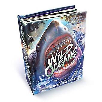 Wild Oceans - A Pop-Up Book with Revolutionary Technology by Lucio San