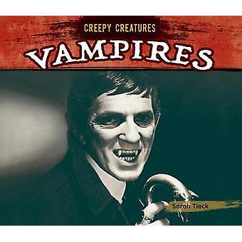 Vampires by Sarah Tieck - 9781624037672 Book